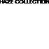 HAZE Collection