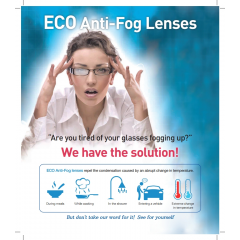 Eco Anti-Fog Lens - Eco Anti-fog Lens is very much convenient for users at the place of abrupt changes of temperature without ant treatment such as spray or cloth for prevent fogging up.
