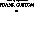 FRANK CUSTOM - WORLD TREND.CO, LTD