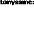 TONYSAME