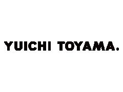 YUICHI TOYAMA.